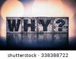 "the word ""why"" written in... | Shutterstock . vector #338388722"