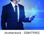 businessman use smart phone ... | Shutterstock . vector #338475902