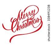 merry christmas lettering  ... | Shutterstock . vector #338491238