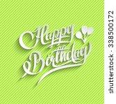 happy birthday hand lettering... | Shutterstock . vector #338500172