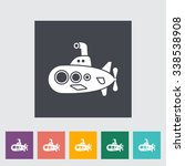 submarine icon. flat related... | Shutterstock . vector #338538908