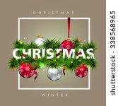 merry christmas card with fir... | Shutterstock .eps vector #338568965