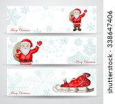 christmas banners with santa... | Shutterstock . vector #338647406