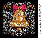 jingle all the way. winter... | Shutterstock .eps vector #338665046