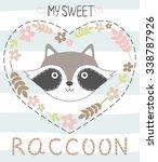 my sweet raccoon. vector... | Shutterstock .eps vector #338787926