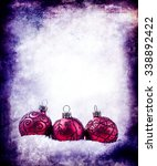 christmas background with balls | Shutterstock . vector #338892422