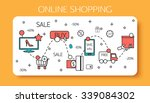 online shopping outline concept ... | Shutterstock .eps vector #339084302