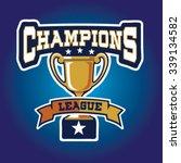 champion sports league logo... | Shutterstock .eps vector #339134582