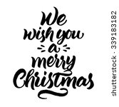 we wish you a merry christmas ... | Shutterstock .eps vector #339183182