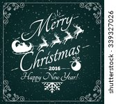 merry christmas and happy new... | Shutterstock .eps vector #339327026