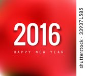 new year card 2016 colorful... | Shutterstock .eps vector #339371585
