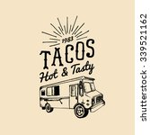 tacos  hot and tasty logo.... | Shutterstock .eps vector #339521162