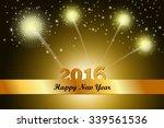 happy new year 2016 celebration ... | Shutterstock . vector #339561536