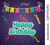 happy birthday colorful card... | Shutterstock .eps vector #339595292