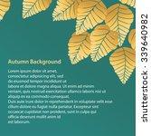 yellow leaves on green... | Shutterstock .eps vector #339640982