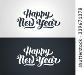 happy new year hand lettering... | Shutterstock .eps vector #339671378