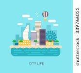 city life. flat style vector... | Shutterstock .eps vector #339766022