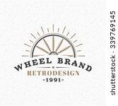 wooden wheel. vintage retro...   Shutterstock .eps vector #339769145
