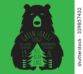 bear nature forest typography ... | Shutterstock .eps vector #339857432