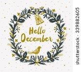 hello december. print design | Shutterstock .eps vector #339882605