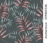 tropical colorful palm leaves.... | Shutterstock . vector #339885338