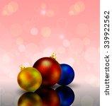 festive balls on bokeh... | Shutterstock .eps vector #339922562