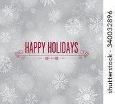 'happy Holidays' Greeting With...