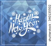 christmas and new year greeting ... | Shutterstock .eps vector #340135502