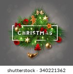 christmas label made of pine... | Shutterstock .eps vector #340221362