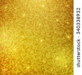 vector golden mosaic background.... | Shutterstock .eps vector #340338932