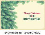 christmas template with fir... | Shutterstock .eps vector #340507502