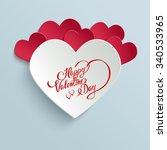 happy valentines day hand... | Shutterstock . vector #340533965