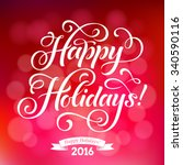 Happy Holidays Vector Text On...