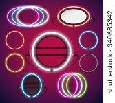 neon lights round frames set...   Shutterstock .eps vector #340685342