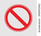 banning the road sign | Shutterstock .eps vector #340692062