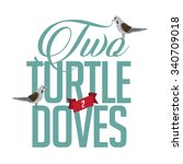 Two Turtle Doves Eps 10 Vector...