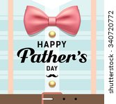 happy fathers day pink ribbons... | Shutterstock .eps vector #340720772
