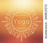 vector yoga illustration. yoga... | Shutterstock .eps vector #340815272