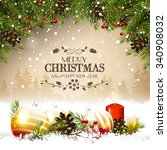 christmas greeting card with... | Shutterstock .eps vector #340908032