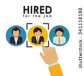 hired for the job design ...   Shutterstock .eps vector #341118188