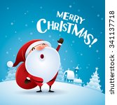 merry christmas  santa claus is ... | Shutterstock .eps vector #341137718