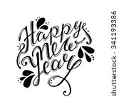 happy new year hand lettering... | Shutterstock .eps vector #341193386