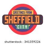sheffield in england is... | Shutterstock .eps vector #341359226