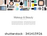 makeup cosmetics and brushes on ... | Shutterstock . vector #341415926