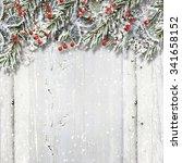 christmas wooden background...   Shutterstock . vector #341658152