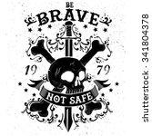 "slogan  skull  swords  ""be... | Shutterstock .eps vector #341804378"