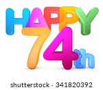 happy 74th title in big letters | Shutterstock . vector #341820392