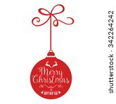 christmas bauble with greetings | Shutterstock .eps vector #342264242