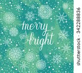 merry and bright christmas... | Shutterstock .eps vector #342288836