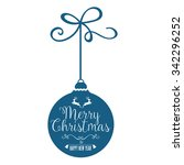 christmas bauble with greetings | Shutterstock .eps vector #342296252